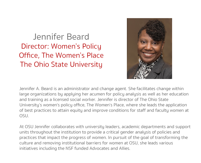 Jennifer A. Beard is an administrator and change agent. She facilitates change within large organizations by applying her acumen for policy analysis as well as her education and training as a licensed social worker. Jennifer is director of The Ohio State