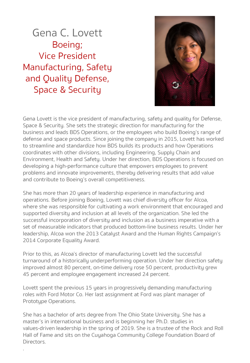 Gena Lovett is the vice president of manufacturing, safety and quality for Defense, Space & Security. She sets the strategic direction for manufacturing ‎for the business and leads BDS Operations, or the employees who build Boeing's range of defense and s